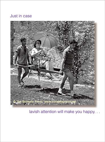 Birthday cards the borealis press inc birthday card 491hb just in case lavish attention will make you happy inside here is a birthday card bookmarktalkfo Image collections