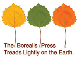 The Borealis Press Treads Lightly on the Earth